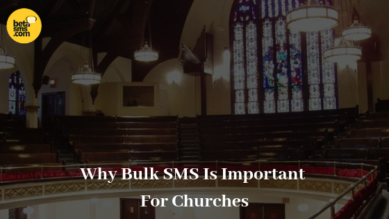 Why Bulk SMS is Important for Churches