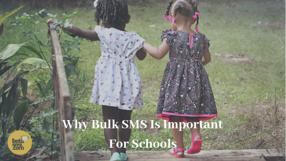 WHY BULK SMS IS IMPORTANT FOR SCHOOLS